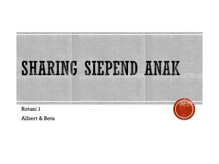 Sharing  Siepend Anak