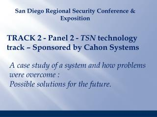 TRACK 2 - Panel 2 -  TSN  technology track – Sponsored by Cahon Systems