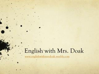 English with Mrs.  Doak