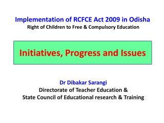 Implementation of RCFCE Act 2009 in Odisha  Right of Children to Free & Compulsory Education