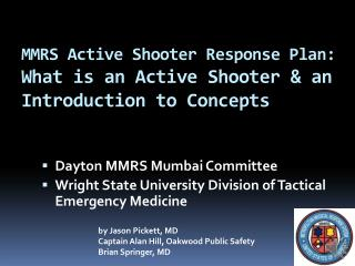 MMRS Active Shooter Response Plan:  What is an Active Shooter & an Introduction to Concepts