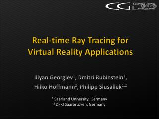 Real-time Ray Tracing for Virtual Reality Applications