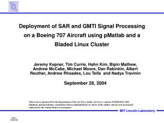 Deployment of SAR and GMTI Signal Processing on a Boeing 707 Aircraft using pMatlab and a Bladed Linux Cluster
