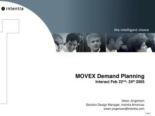 MOVEX Demand Planning Interact Feb 22 nd - 24 th  2005