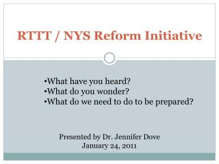 RTTT / NYS Reform Initiative