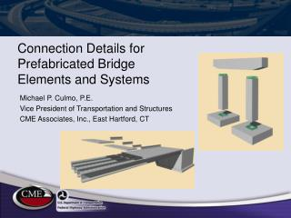 Connection Details for Prefabricated Bridge Elements and Systems