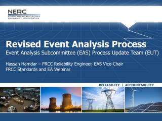 Revised Event Analysis Process Event Analysis Subcommittee (EAS) Process Update Team (EUT)