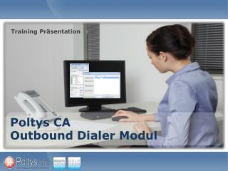 Poltys CA  Outbound Dialer  Modul