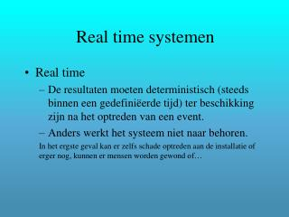 Real time systemen