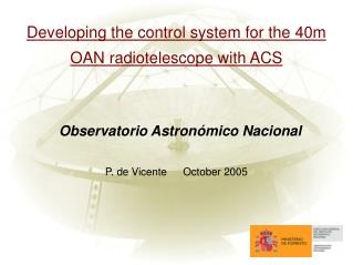 Developing the control system for the 40m OAN radiotelescope with ACS