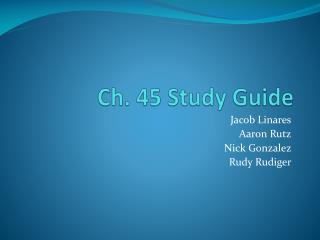 Ch. 45 Study Guide