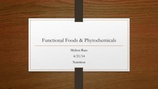Functional Foods & Phytochemicals
