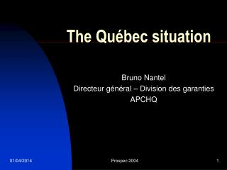 The Québec situation