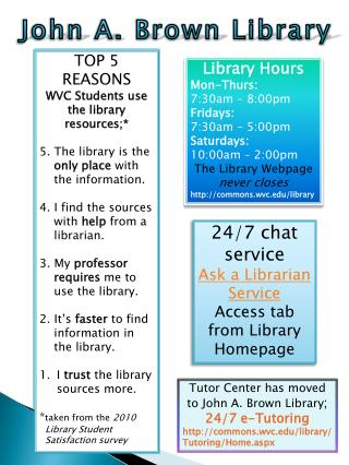 24/7 chat service  Ask a Librarian Service Access tab from Library Homepage