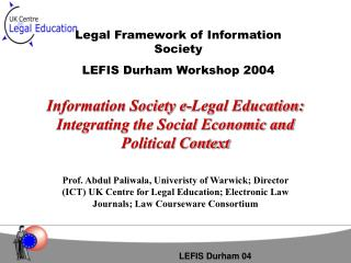 Information Society e-Legal Education: Integrating the Social Economic and Political Context
