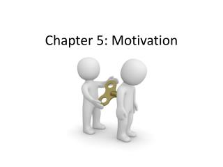 Chapter 5: Motivation