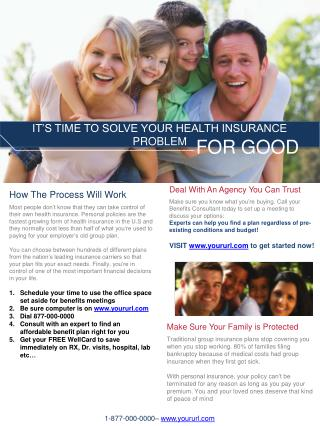 IT'S TIME TO SOLVE YOUR HEALTH INSURANCE PROBLEM