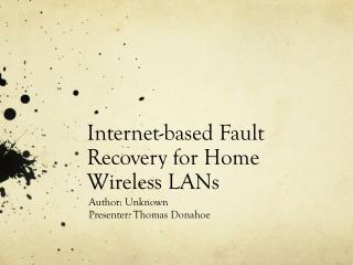 Internet-based Fault Recovery for Home Wireless LANs