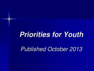 Priorities for Youth Published October 2013