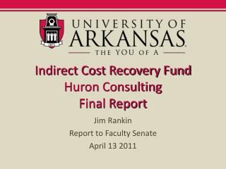 Indirect Cost Recovery Fund Huron Consulting Final Report