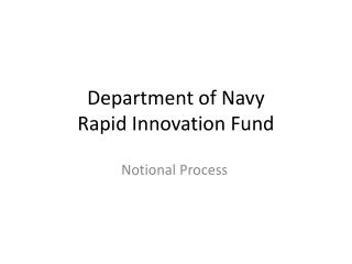 Department of Navy Rapid Innovation Fund