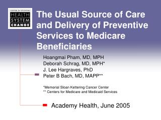 The Usual Source of Care and Delivery of Preventive Services to Medicare Beneficiaries