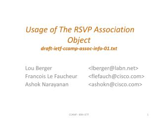 Usage of The RSVP  Association Object draft-ietf-ccamp-assoc-info-01.txt