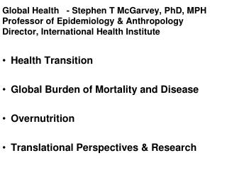 Health Transition  Global Burden of Mortality and Disease  Overnutrition