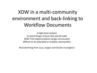 XDW in a multi-community environment and back-linking to Workflow Documents