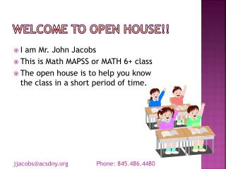 Welcome to open house!!