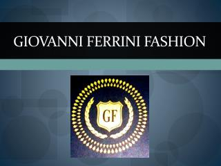 Giovanni  Ferrini Fashion