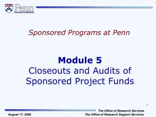 Module 5 Closeouts and Audits of  Sponsored Project Funds