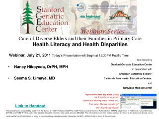 Care of Diverse Elders and their Families in Primary Care  Health Literacy and Health Disparities