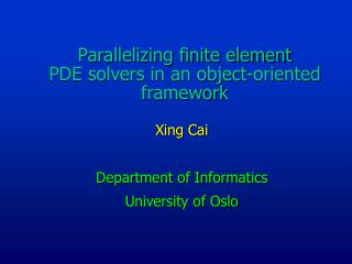 Parallelizing finite element  PDE solvers in an object-oriented framework