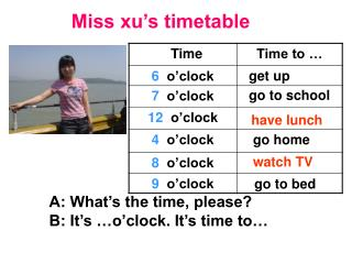 Miss xu's timetable