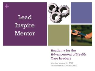 Academy for the Advancement of Health Care Leaders