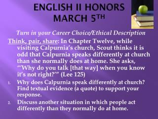 ENGLISH II HONORS MARCH 5 TH