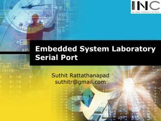 Embedded System Laboratory Serial Port