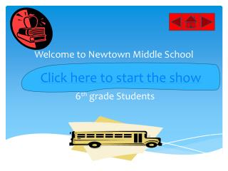 Welcome to Newtown  M iddle School