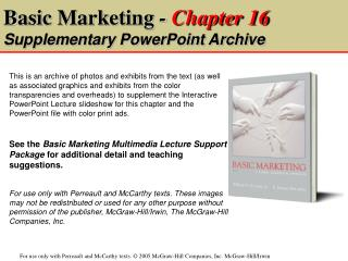Basic Marketing  -  Chapter 16 Supplementary PowerPoint Archive