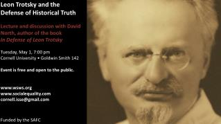 Leon Trotsky and the  Defense of Historical Truth