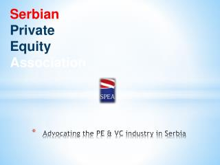 Advocating the PE & VC industry in Serbia