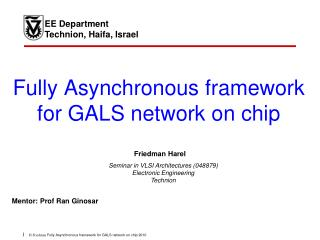 Fully Asynchronous framework for GALS network on chip