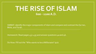 The Rise of Islam 600 - 1100 A.D.