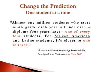Change the Prediction One student at a time
