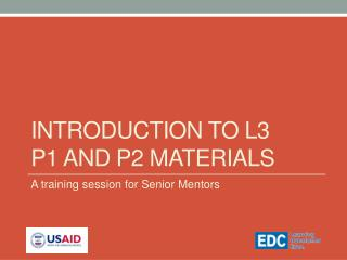 Introduction to L3  P1 and P2  materials