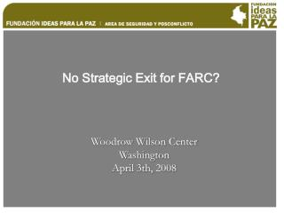 No Strategic Exit for FARC?