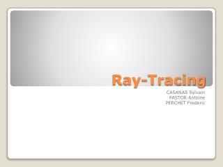 Ray- Tracing