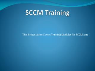 SCCM Training
