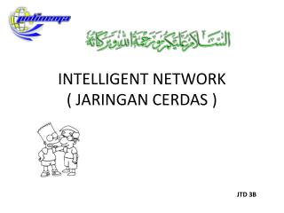 INTELLIGENT NETWORK ( JARINGAN CERDAS )